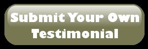 submit your own testimonial